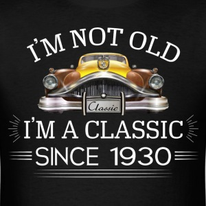 Classic since 1930 T-Shirts - Men's T-Shirt