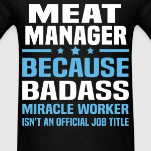 Meat Manager Tshirt - Men's T-Shirt