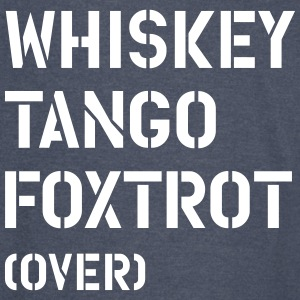 whiskey_tango_foxtrot_over T-Shirts - Vintage Sport T-Shirt