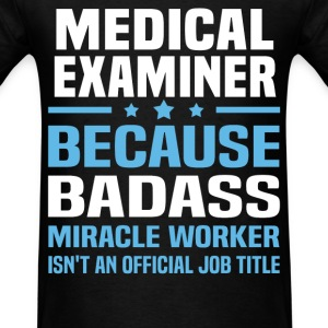 Medical Examiner Tshirt - Men's T-Shirt