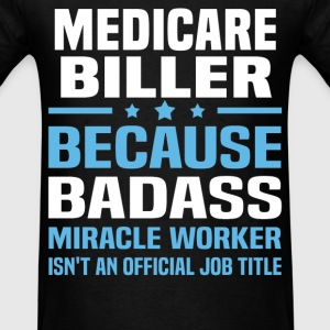 Medicare Biller Tshirt - Men's T-Shirt