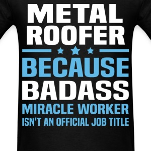 Metal Roofer Tshirt - Men's T-Shirt