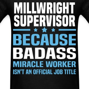 Millwright Supervisor Tshirt - Men's T-Shirt