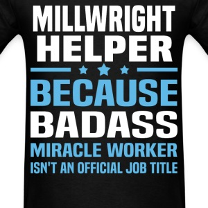 Millwright Helper Tshirt - Men's T-Shirt