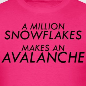 A Million Liberal Snowflakes makes an Avalanche - Men's T-Shirt