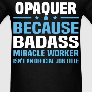 Opaquer Tshirt - Men's T-Shirt