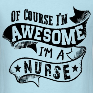 Awesome Nurse T-Shirts - Men's T-Shirt