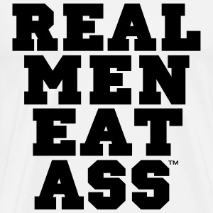real men eat ass - Men's Premium T-Shirt