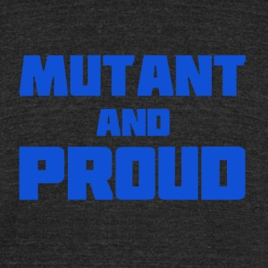 Mutant and Proud - Unisex Tri-Blend T-Shirt by American Apparel