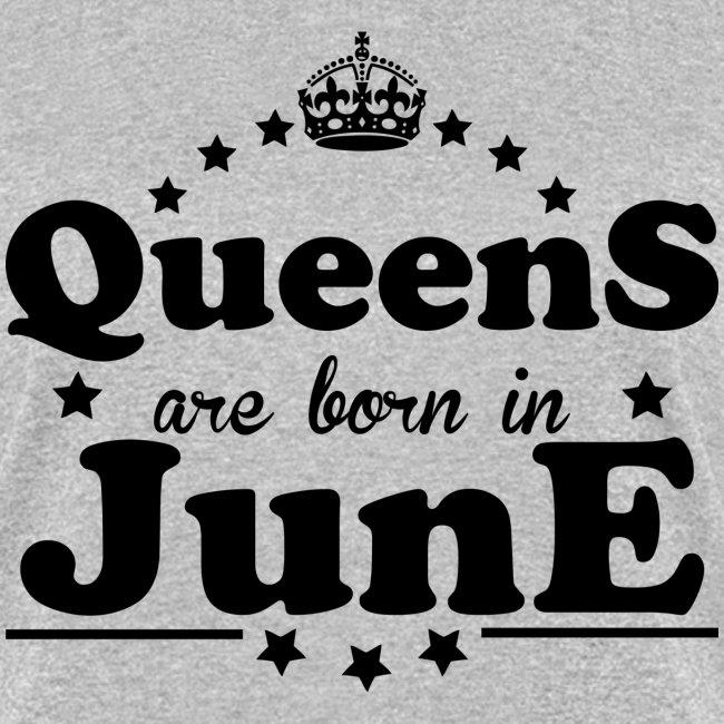 Queens are born in June