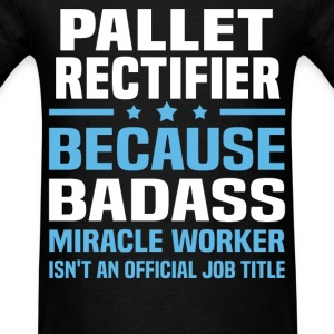 Pallet Rectifier Tshirt - Men's T-Shirt