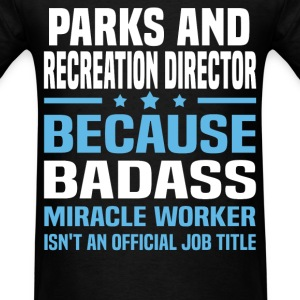 Parks and Recreation Director Tshirt - Men's T-Shirt