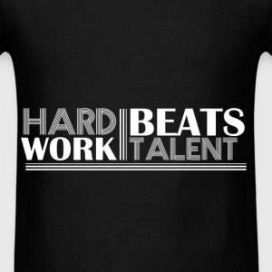 Motivation - Hard work beats talent - Men's T-Shirt