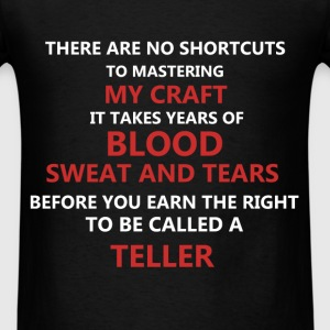 Teller - There are no shortcuts to mastering my cr - Men's T-Shirt