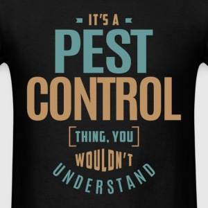 Pest Control Thing - Men's T-Shirt