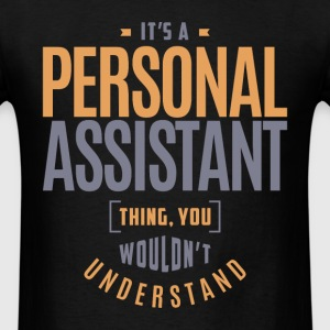 Personal Assistant Thing - Men's T-Shirt