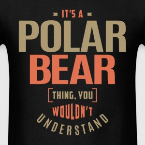 Polar Bear Thing - Men's T-Shirt