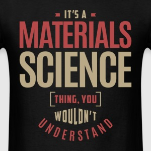 Materials Science Thing - Men's T-Shirt