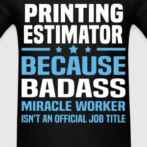 Printing Estimator Tshirt - Men's T-Shirt