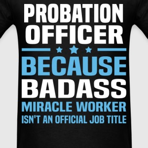 Probation Officer Tshirt - Men's T-Shirt