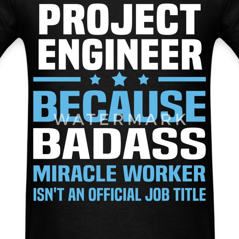 Project Engineer Tshirt - Men's T-Shirt