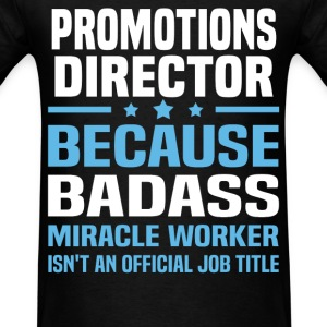 Promotions Director Tshirt - Men's T-Shirt