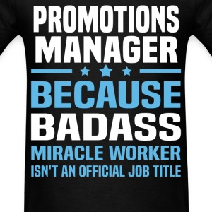 Promotions Manager Tshirt - Men's T-Shirt