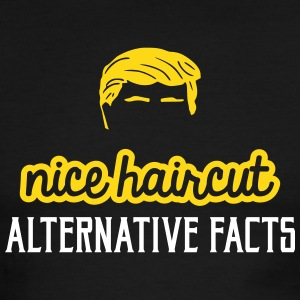 Nice haircut alternative facts T-Shirts - Men's Ringer T-Shirt