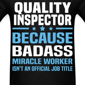 Quality Inspector Tshirt - Men's T-Shirt
