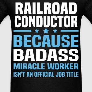 Railroad Conductor Tshirt - Men's T-Shirt