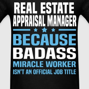 Real Estate Appraisal Manager Tshirt - Men's T-Shirt