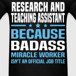 Research and Teaching Assistant Tshirt - Men's T-Shirt