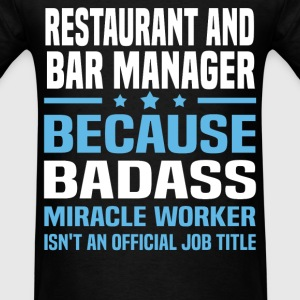 Restaurant and Bar Manager Tshirt - Men's T-Shirt