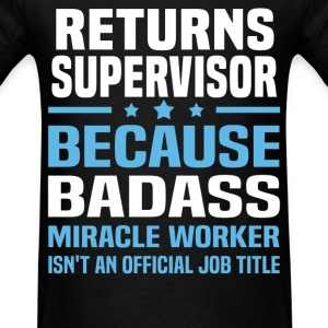 Returns Supervisor Tshirt - Men's T-Shirt