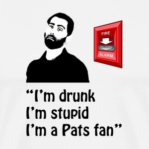 Drunk, Stupid, Pats Fan - Quote - Men's Premium T-Shirt