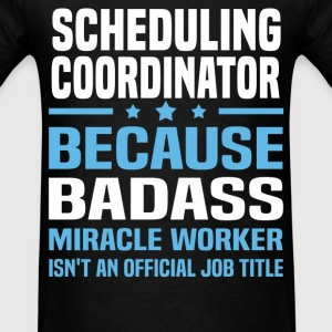 Scheduling Manager Tshirt - Men's T-Shirt