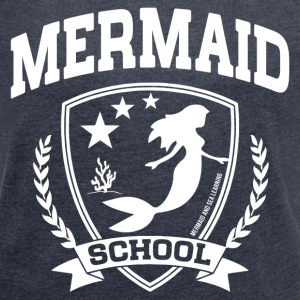 Mermaid School T-Shirts - Women´s Roll Cuff T-Shirt