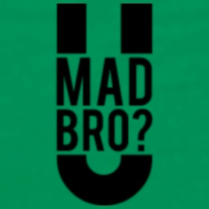 u mad bro - Men's Premium T-Shirt
