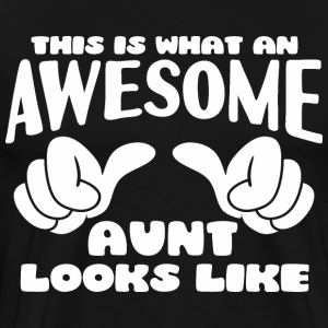 This is what an Awesome Aunt looks like - Men's Premium T-Shirt