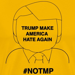 anti Trump illustration #NOTMP hate again - Men's Premium T-Shirt