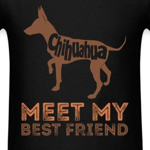 Chihuahua -  Chihuahua - Meet my best friend - Men's T-Shirt