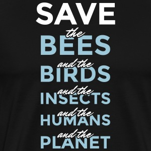 Safe the bees... and the planet! - Men's Premium T-Shirt