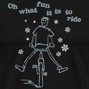 Oh what fun it is to ride a bike - Men's Premium T-Shirt