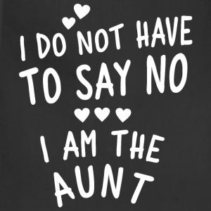 I am the Aunt Aprons - Adjustable Apron
