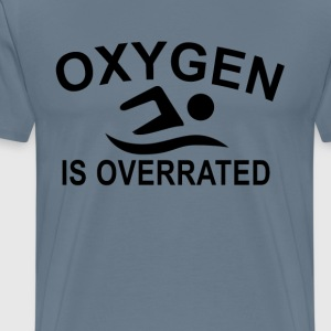 oxygen_is_overrated_tshirt_swimming_ - Men's Premium T-Shirt