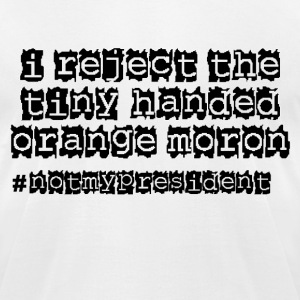 Tiny Handed Orange Moron T-Shirts - Men's T-Shirt by American Apparel