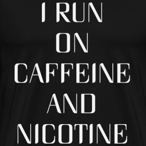 Caffeine and Nicotine - Men's Premium T-Shirt