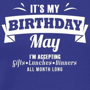 "It's my Birthday ""March"" I accept anything - Men's Premium T-Shirt"