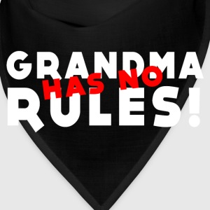 Grandma has no rules Caps - Bandana