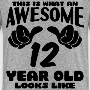 This is what an Awesome 12 year old looks like - Kids' Premium T-Shirt